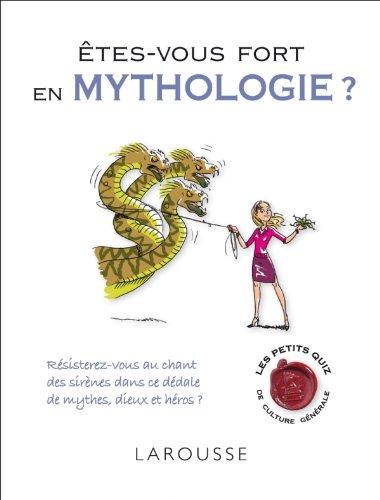 ÊTES-VOUS FORT EN MYTHOLOGIE: BELFIORE JEAN-CLAUDE