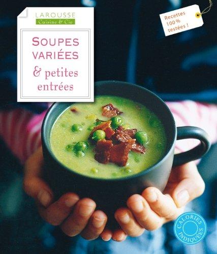 9782035865335: soupes variées & petites entrées