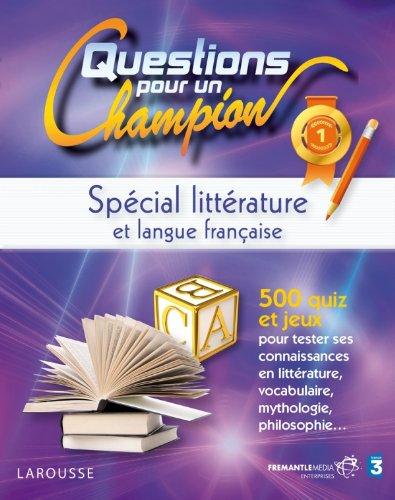 9782035865793: questions pour un champion ; spécial littérature et langue française