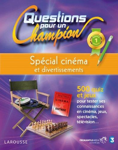 9782035865809: Questions pour un champion, Spécial cinéma et divertissements
