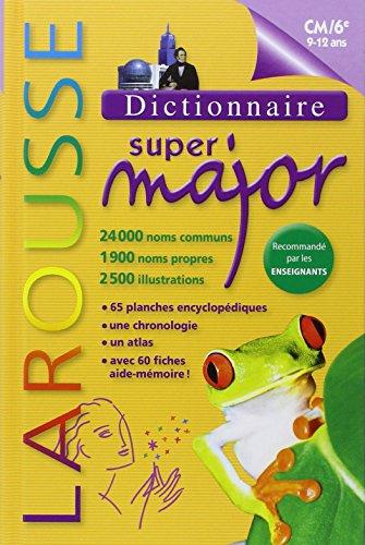 9782035865878: Larousse Dictionnaire Super Major 9-12 Ans (French Edition)