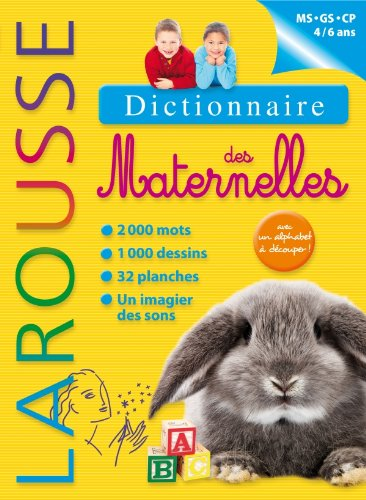 9782035865885: Dictionnaire Larousse des Maternelles MS/GS/CP 4/6 ans [ French monolingual dictionary ] (French Edition)