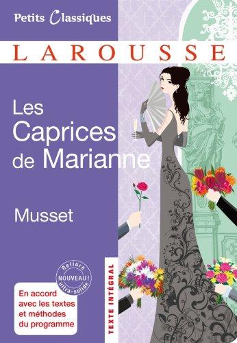 Les Caprices de Marianne [ Petites Classiques Larousse ] (French Edition): Alfred de Musset
