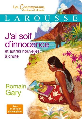 9782035866066: J'ai soif d'innocence et autres nouvelles (Petits Classiques Larousse)