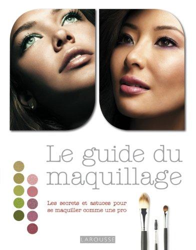 9782035867674: Le guide du maquillage
