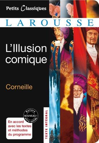 9782035867919: L'Illusion comique (Petits Classiques Larousse)