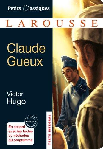 9782035868053: Claude Gueux (Petits Classiques Larousse)