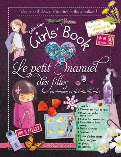 9782035868367: Le Girl's Book - le petit manuel des filles curieuses et debrouillardes (French Edition)