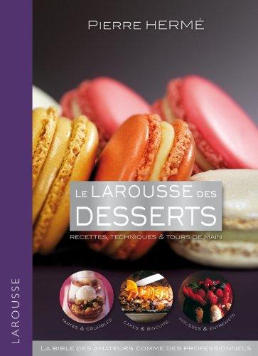 9782035869388: Larousse des desserts (Larousse de... Cuisine)
