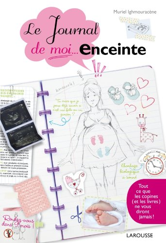 9782035870407: Le journal de moi.enceinte (Hors collection Santé - Bien être)