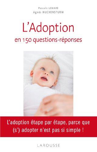 9782035873088: L'adoption en 150 questions - r�ponses