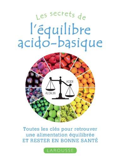 SECRETS DE L'ÉQUILIBRE ACIDO-BASIQUE (LES): GIACHETTI ISM�NE