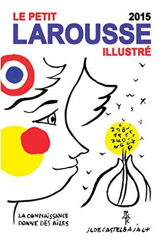 9782035873736: Petit Larousse illustré : Edition 2015 (French Edition)