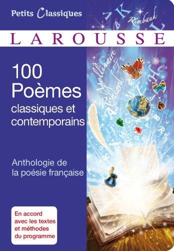 9782035873880: 100 Poèmes classiques et contemporains -Anthologie de la poésie française (Petits Classiques Larousse)