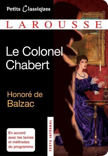 9782035873996: Le Colonel Chabert (Petits Classiques Larousse)