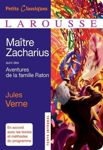 9782035874054: Maitre Zacharius, suivi des aventures de la famille Raton