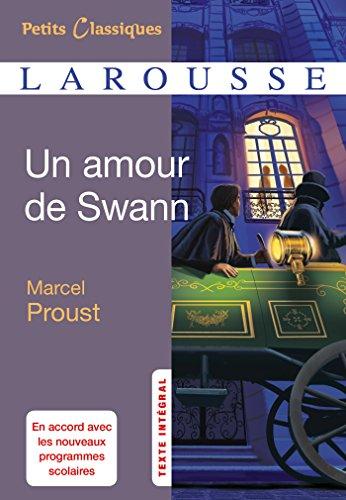 9782035874085: Un amour de Swann - Petits Classiques Larousse (French Edition)