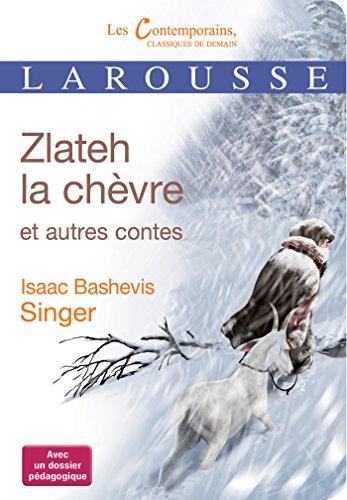 9782035874115: Zlateh la chèvre et autres contes