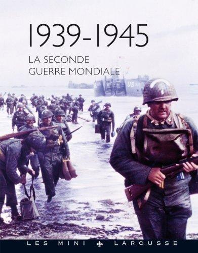 9782035874153: La seconde guerre mondiale (Les mini Larousse Histoire)