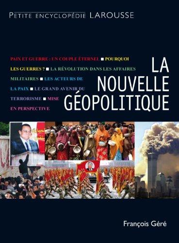 NOUVELLE GÉOPOLITIQUE (LA): GÉRÉ FRANÇOIS