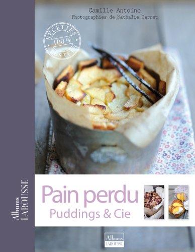9782035874955: Pain perdu, puddings & Cie