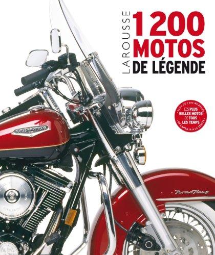 1200 motos de légende: Collectif