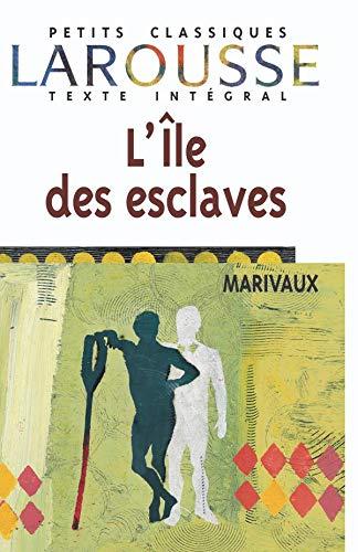 L'Ile des esclaves, texte intà gral: Marivaux