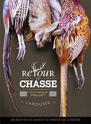 9782035877611: Larousse Retour de chasse [ Hunting + Cooking ] (French Edition)