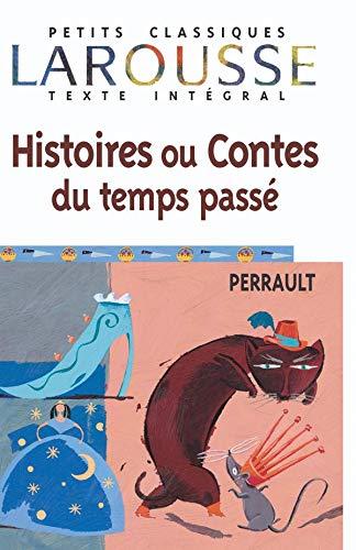 9782035881038: Histoires Ou Conte Du Temps Passe (Petits Classiques Larousse Texte Integral) (French Edition)