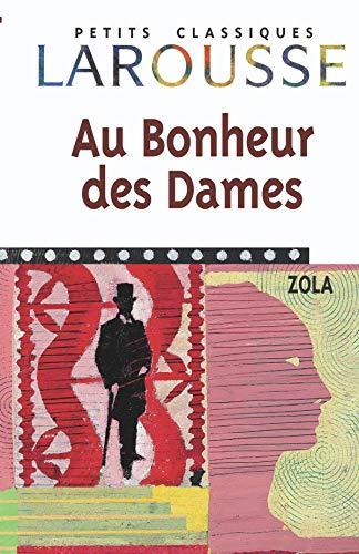 9782035881120: Au Bonheur Des Dames (Petits Classiques) (French Edition)