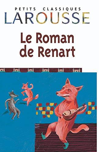 Le Roman De Renart (Petits Classiques Larousse) (French Edition): Anonymous