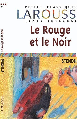 9782035881373: Rouge Et Le Noir (Petits Classiques Larousse) (French Edition)