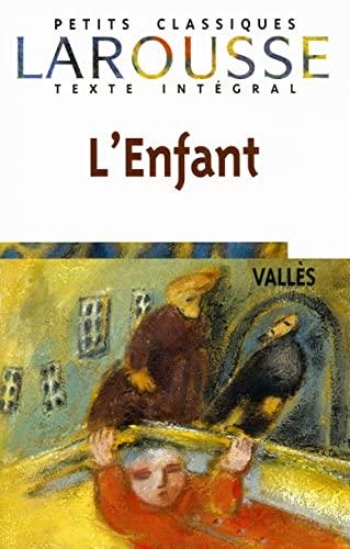 9782035881403: L'Enfant (Petits Classiques Larousse Texte Integral) (French Edition)