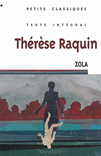 9782035881496: Therese Raquin (Petits Classiques Larousse Texte Integral) (French Edition)