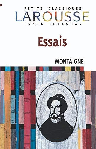 Essais: Michel De Montaigne,