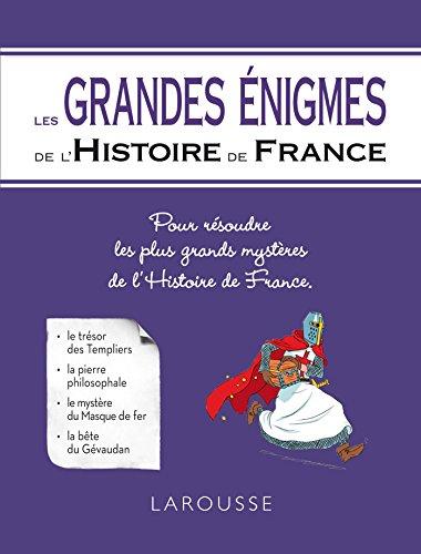 9782035882813: Les Grandes énigmes de l'Histoire de France