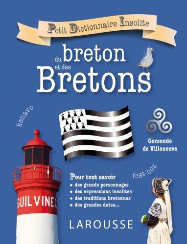 9782035883797: Petit dictionnaire insolite du breton et des Bretons