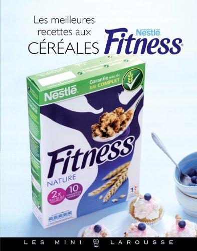 9782035884466: Céréales Fitness - Les meilleures recettes