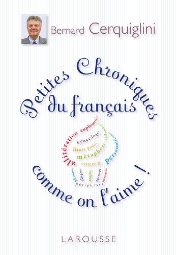 9782035885876: Petites Chroniques du français comme on l'aime (Hors collection Littérature)