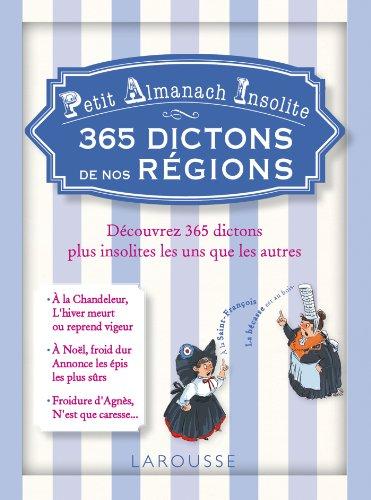 9782035885906: petit almanach insolite - 365 dictons de nos regions