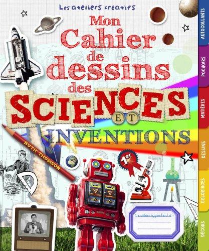 9782035886170: Mon cahier de dessins des sciences et inventions
