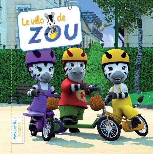 9782035888860: Le vélo de Zou (Zou albums)