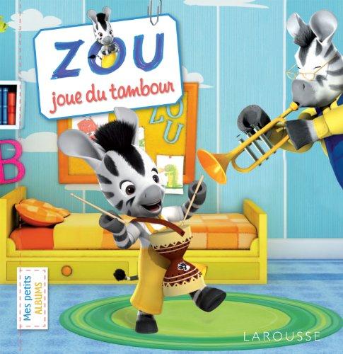 9782035888952: Zou joue du tambour