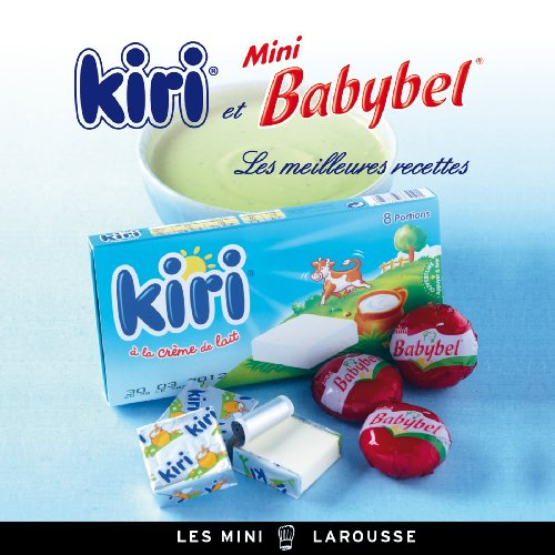 9782035889539: Kiri et Mini Babybel - les meilleures recettes