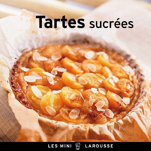 9782035889621: Tartes sucrées (Les Mini Larousse - Cuisine)