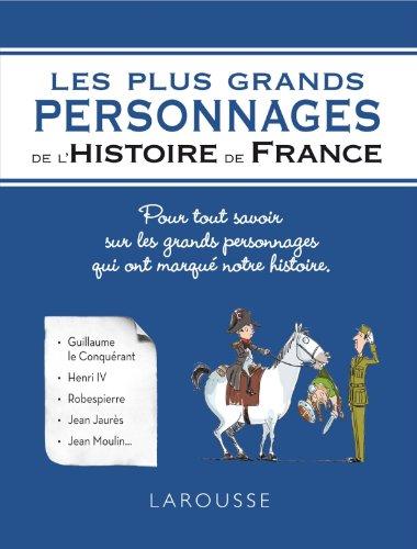 9782035889874: Les plus grands personnages de l'histoire de France