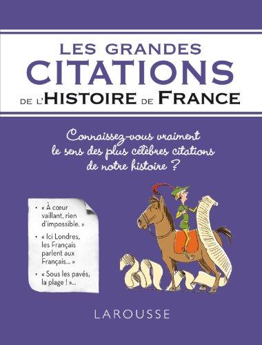 GRANDES CITATIONS DE L'HISTOIRE DE FRANCE (LES): THOMAZO RENAUD