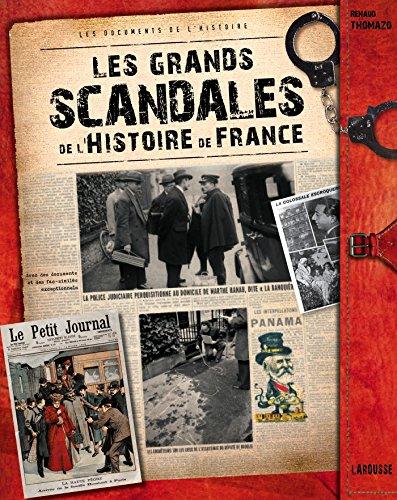 GRANDS SCANDALES DE L'HISTOIRE DE FRANCE (LES): THOMAZO RENAUD