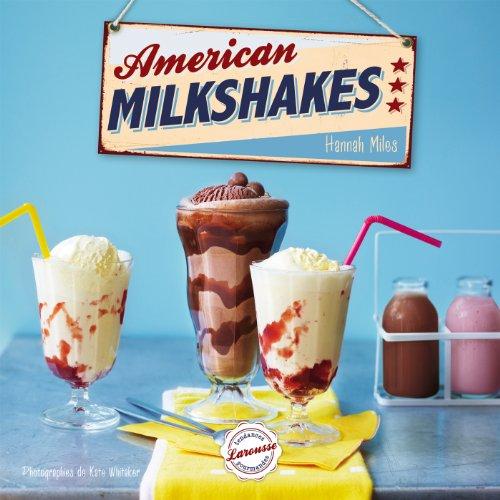 9782035891495: American Milkshakes