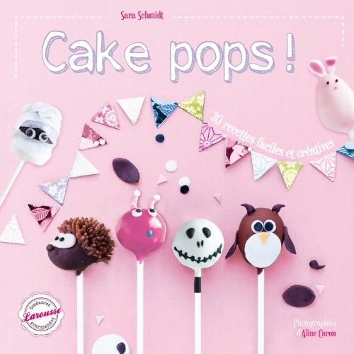 9782035891631: Cake pops !